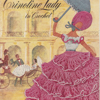 Crinoline Lady in Crochet-Coats and Clark's Craft Pattern Book No 262 Vintage 1949