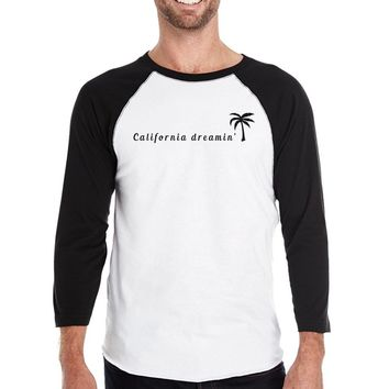 California Dreaming Baseball Shirt For Men Cotton 3/4 Sleeve Raglan
