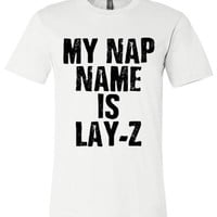 My Nap Name Is Lay-Z