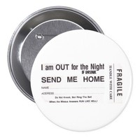 I'm out for the night..if found drunk button