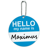Maximus Hello My Name Is Round ID Card Luggage Tag