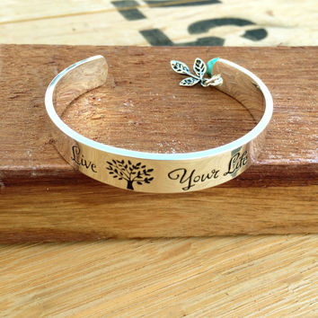 Live Your Life Bangle, Create your own path bracelet, sentimental bracelet, meaningful bracelet, encouragement gift