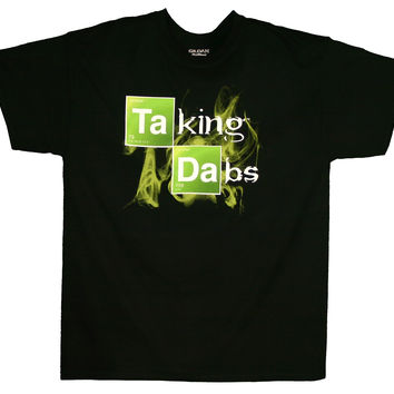 Taking Dabs T-Shirt - The Vape Co.