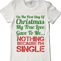 First Day Of Christmas Single Girl |