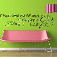 Wall Vinyl Decal Inspirational Quote Sticker Home Decor Art Mural Bible Verse Psalm Romans 3:23 for all have sinned and fall short of the glory of God Z259