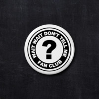 Wait Wait Don't Tell Me fan club button