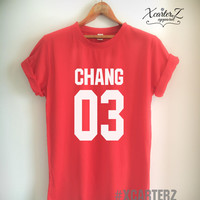 Chang Shirt CHANG03 T-shirt Print on Front or Back Side Unisex Women Men T-shirt White/Black/Grey/Red