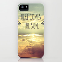 Here Comes The Sun iPhone & iPod Case by SabineD
