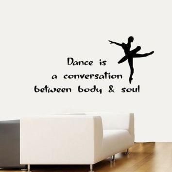 CREYONB Wall Decals Quote Dance Is A Conversation Between Body & Soul Ballet Studio Home Vinyl