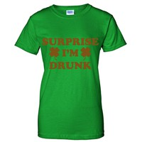 GOLD GLITZ PRINT! Surprise I'm Drunk, St. Patricks Day Women's T-Shirt