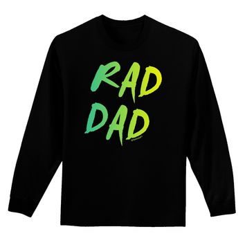 Rad Dad Design - 80s Neon Adult Long Sleeve Dark T-Shirt