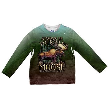 Always Be Yourself Unless Moose All Over Toddler Long Sleeve T Shirt