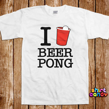 Beer Pong Tshirt Bar College Pub Frat Party Drinking Tee Shirt University Flip Cup St. Patty's Humor Joke College Drunk Club Gag Cool Geek