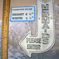 Mermaids Please Enter Cast Iron Arrow Pointing Mermaid Entrance Enter Wall Decor Sign White Cottage Shabby Chic Distressed Nautical Beach