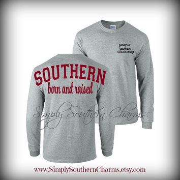 Long Sleeve Southern Born and Raised Tshirt, Simply Southern Charms, Southern Clothing, Women's Shirt, Preppy Spirit Jersey, Comfort Colors
