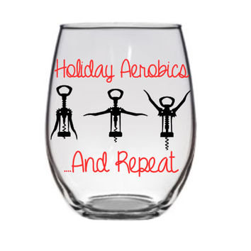 Holiday Aerobics Wine Glass, Christmas Wine Glass, Funny Wine Glass, Holiday Wine Glass, Funny Wine Glasses, Cute Wine Glass