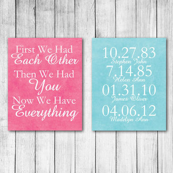 First We Had Each Other, Then We Had You, Now We Have Everything Personalized Digital Art Print Set