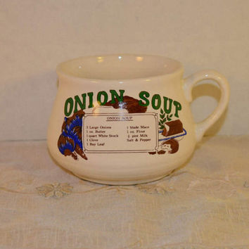 Onion Soup Recipe Bowl Vintage Soup Mug Cup Ceramic Soup Crock French Soup One Handle Bowl Recipe Mug Collectible Mug Kitchen Herb Planter
