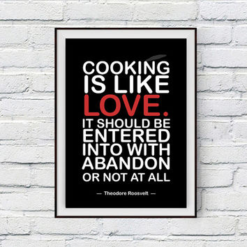 Kitchen Decor, Cooking Quote, Cooking is like love, Cooking Quotes Kitchen Wall Decor, Harriet Van Thorne Quote Printable Art