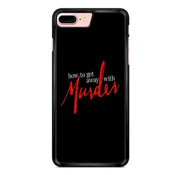 How To Get Away With A Murderer iPhone 7 Plus Case