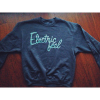 MGMT sweatshirt -electric feel -Chose your color fabric!
