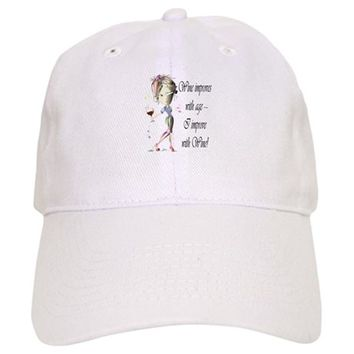 WINE IMPROVES WITH AGE ~ I IMPROVE WITH WINE! BASEBALL CAP