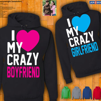 Couples Hoodies - I Love My Crazy Boyfriend / Girlfriend