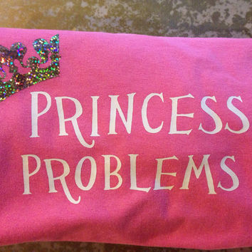 Custom Princess Problem T-shirt