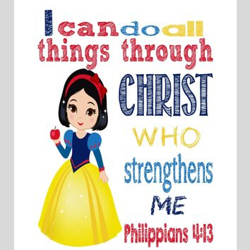 Snow White Christian Princess Nursery Decor Art Print - I Can Do All Things Through Christ Who Strengthens Me - Philippians 4:13 Bible Verse - Multiple Sizes