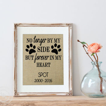 Loss of a Pet | Gift for Pet Loss | Pet Loss Gift |Personalized Burlap Print Pet Memorial | Pet Memorial Print | Pet Memorial | My Dog | Dog