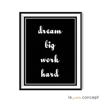 Motivational Wall Art, Minimalistic Poster, Minimalist Home Decor, Trendy Wall Art, Black Wall Art, Dream Big Work Hard, Digital Print Art