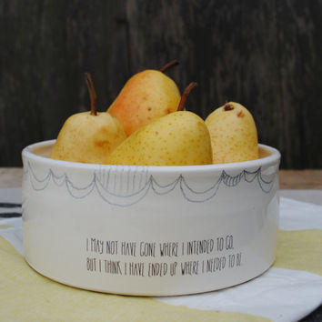 handmade white ceramic serving bowl with hand drawn scalloped trim and inspirational quote under 50