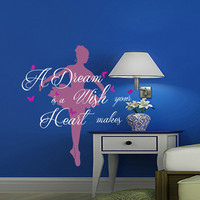 Wall Decals Quote A Dream is a wish your heart makes Decal Vinyl Sticker Butterfly Ballerina Nursery Bedroom Home Decor Art Murals MN466