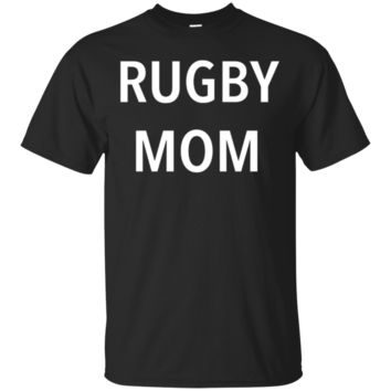 Funny Rugby Mom Sports Team Cheering T-Shirt