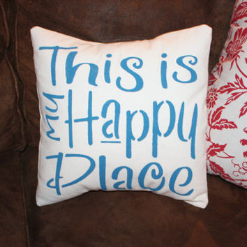 "Cotton Muslin Pillow Cover, This is my Happy Place, 12"" insert included"