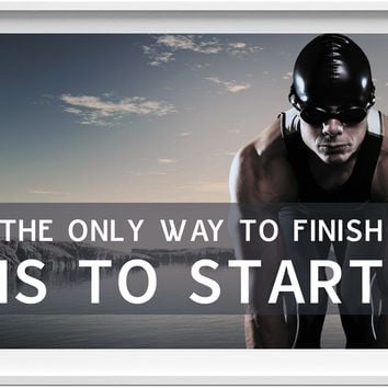 The only way to finish (Fitness motivation picture)