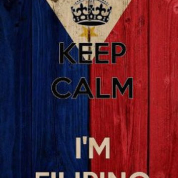 'Keep Calm I'm Filipino' w/ National Philippines Flag - Plywood Wood Print Poster Wall Art