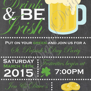 Fun and Festive Chalkboard St. Patrick's Day Invitation Printable!  Eat, Drink, Be Irish Invite.  Beer Invitation. Saint Patrick's Day PDF.