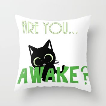 Are you AWAKE Funny cat clipart, animals lover shirt, pet person, sweet kitten, green big eyes Throw Pillow by Peter Reiss