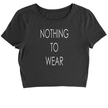 Nothing To Wear Cropped T-Shirt