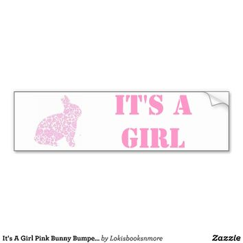 It's A Girl Pink Bunny Bumper Sticker from Zazzle.com