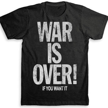 War is Over if You Want It T Shirt (John Lennon / The Beatles) - Tri-Blend Vintage Fashion - Graphic Tees for Men & Women
