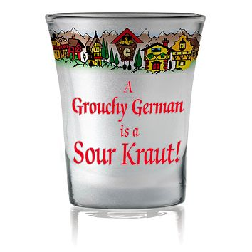 German Party Favor Shot Glass: Grouchy German Frosted