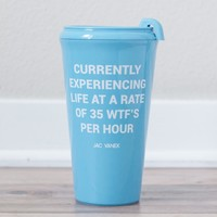 35 WTF's Per Hour Travel Mug