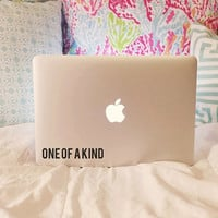 One Of A Kind - Vinyl Decal - Laptop Decal - Car Decal - Macbook Decal - Laptop Sticker - Car Sticker - Macbook Sticker - Quote Decal