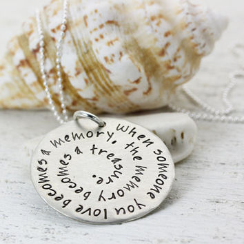 Memorial Necklace - When Someone You Love Becomes a Memory... Hand Stamped Silver Pendant - Memory Love - Spiral Type Design