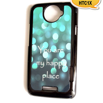 Accessory Case HTC One X Hard Case You Are My Happy Place
