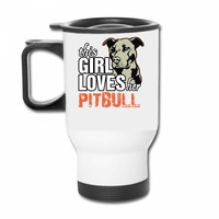 this girl loves her pitbull Travel Mug