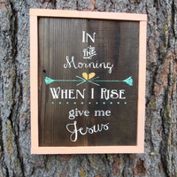 """Joyful Island Creations """"In the morning when i rise give me Jesus"""" wood sign/ framed wood sign/ coral and teal sign/ gold and teal sign"""