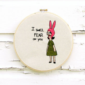 Bob's Burgers Embroidery | Louise Belcher Quote | Custom Order | 8 Inch Hoop Art | Fandom Home Decor
